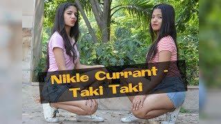 Nikle Currant   Taki Taki   Dance Cover