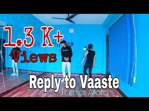 Reply To Vaaste Song! Tushar Arora! By Krish & Sujan! Lyrical Dance! Creative Dance Studio!