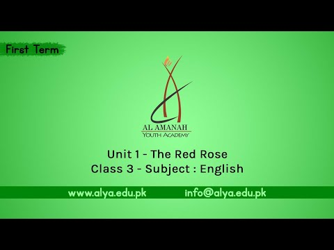 Unit 1| The Red Rose [Class 3 - English]