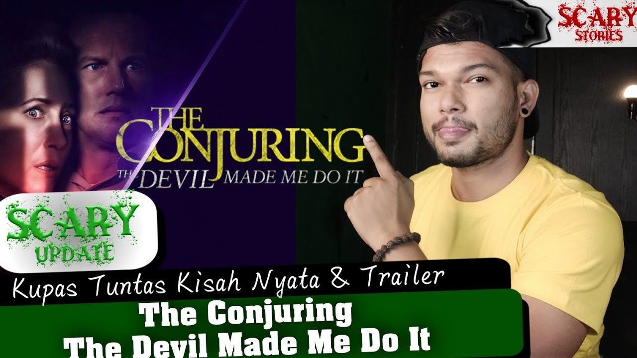 KUPAS ABISS‼️THE CONJURING 3 THE DEVIL MADE ME DO IT - #Scaryupdate