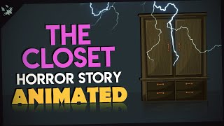 The Closet - Scary Stories Animated