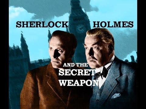 SHERLOCK HOLMES & the Secret Weapon   FULL public domain movie