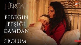 Bebeğin Beşiği Camdan (Nenni) - Ebru Şahin - Hercai 5. Bölüm