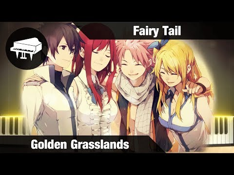 Fairy Tail - Golden Grasslands - Piano Cover