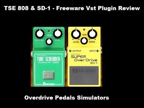 Freeware Vst Plugin Review - TSE808 & SD1 - Overdrive Pedals Simulator