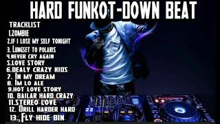 House musik funkot 2019 hard mixtape