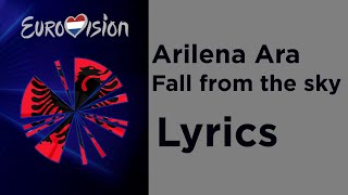 Arilena Ara - Fall from the sky (Lyrics) Albania 🇦🇱 Eurovision 2020