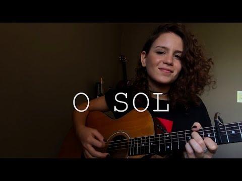 O Sol - Vitor Kley (Cover) Carol Biazin