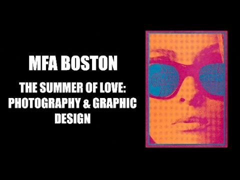 MFA Boston: The Summer of Love: Photography & Graphic Design