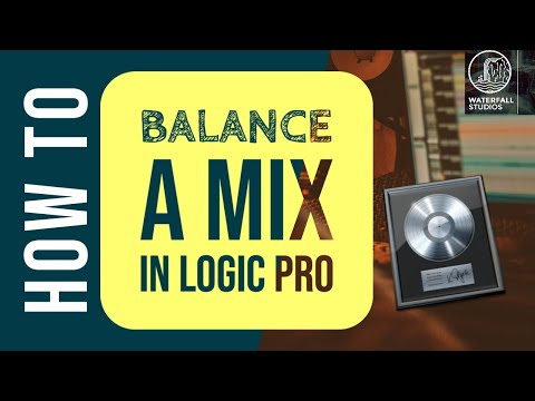 How To Balance A Mix In Logic Pro