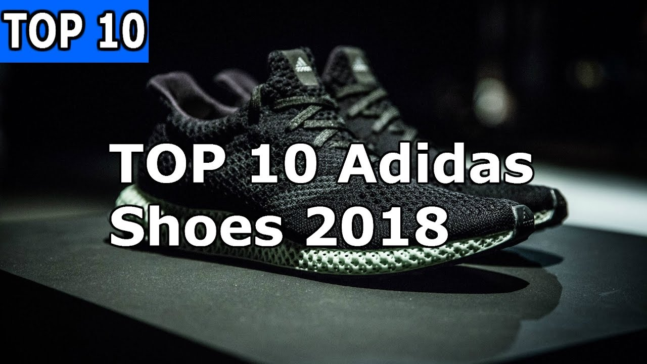best adidas shoes 2018