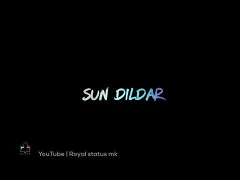sun-soniye-sun-dildar-whatsapp-status-||-new-trending-whatsapp-status-||-very-sad-whatsapp-status