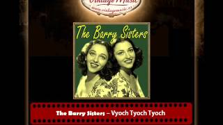 The Barry Sisters Vyoch Tyoch Tyoch