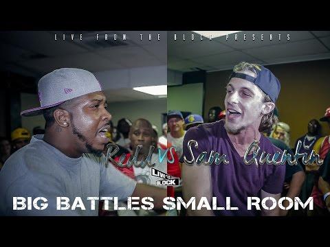 LFTB - Big Battles Small Room -  Redd vs Sam Quentin