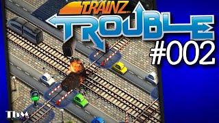 Trainz Trouble #002 — Hyperaktive Züge [DE][Let's Play]