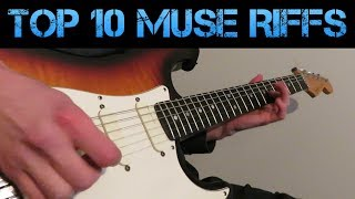 Top 10 Muse Riffs!