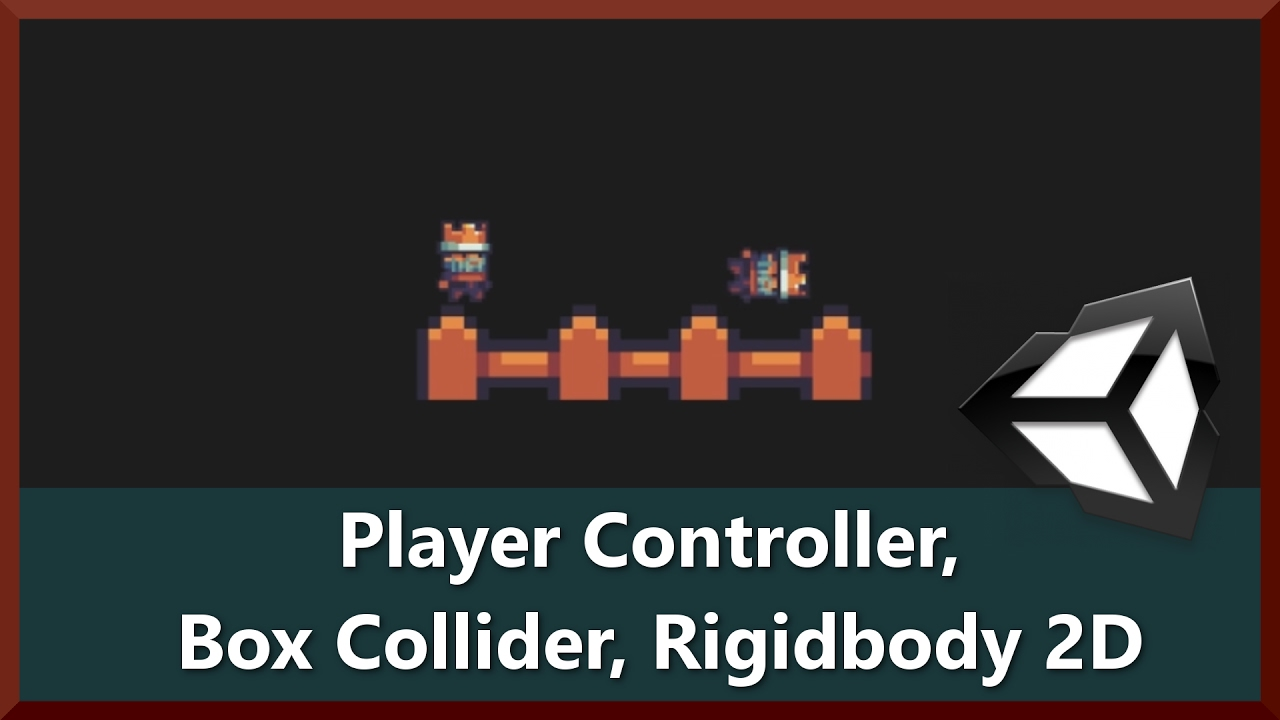 Player Controller, Collisions with Colliders, Rigidbody 2D Physics - 2D  Game Development Unity