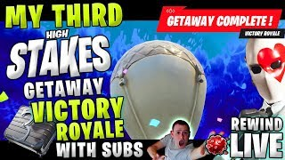 MY THIRD WIN ! HIGH STAKES GETAWAY Victory Royale with Subs ! ► Fortnite Battle Royale 🔴 Live RW