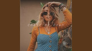 Chase Me Down feat Astn