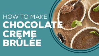 Chocolate Creme Brûlée - Blast from the Past