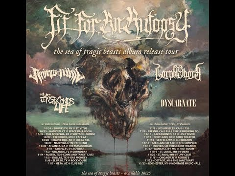 Fit For An Autopsy, Rivers of Nihil, Lorna Shore, And Dyscarnate US Tour