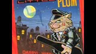 Little Plum - Darryl Way