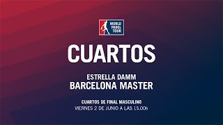 Cuartos de Final Masculino Estrella Damm Barcelona Master 2017 | World Padel Tour