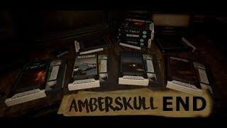 Amberskull [] End