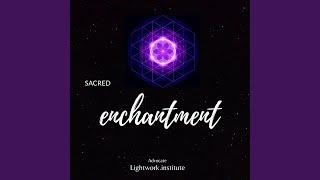 Sacred enchantment