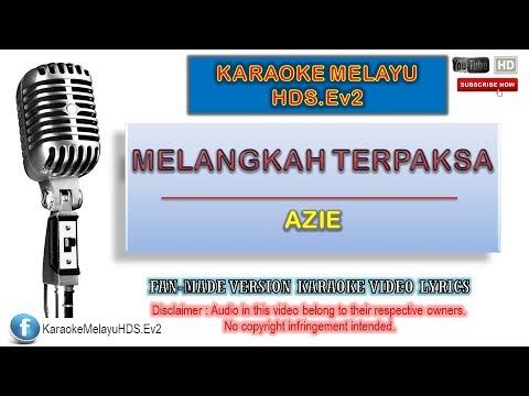 Azie - Melangkah Terpaksa | Karaoke Minus One | Lirik Video HD