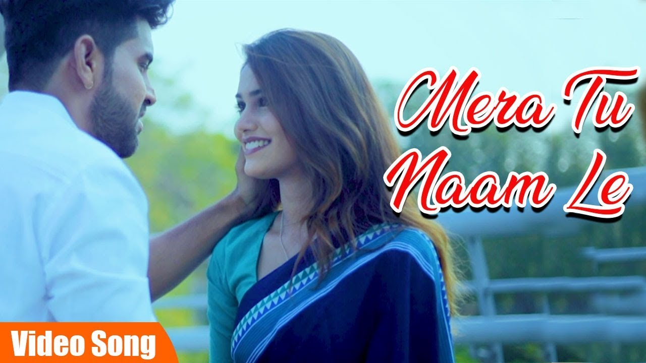 Mera Tu Naam Le… Full Video Song | Latest Hindi Song | Anuj Sharma