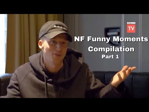 NF Funny/Hilarious Moments Compilation #1