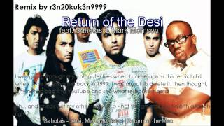 Return of the Desi (Feat. Sahotas & Mark Morrison)