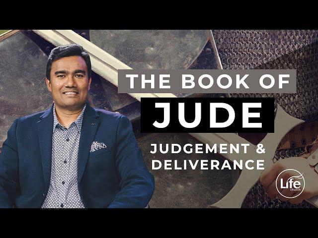 Jude Part 4 - Judgement & Deliverance | Rev Paul Jeyachandran