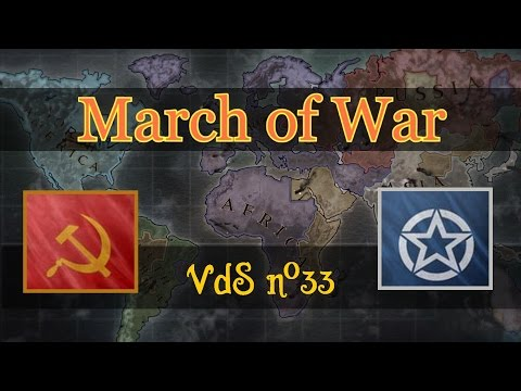 March of War VdS n°33 : United Republic vs Soviet Union