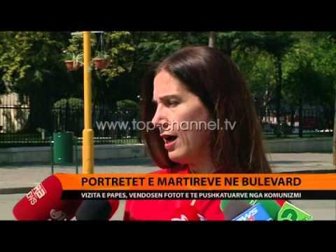 Portretet e martirëve në bulevard - Top Channel Albania - News - Lajme
