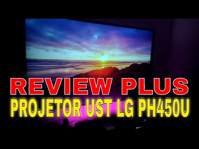 Projetor LG PH450U UST - REVIEW PLUS DESSE PROJETOR QUE SURPREENDE HD/FULLHD #Geek50