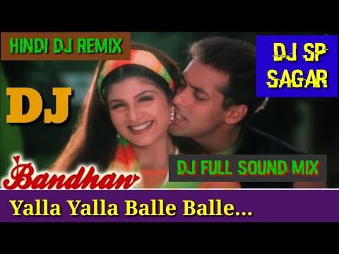 Yalla Yalla Balle Balle DJ Full Sound Mix