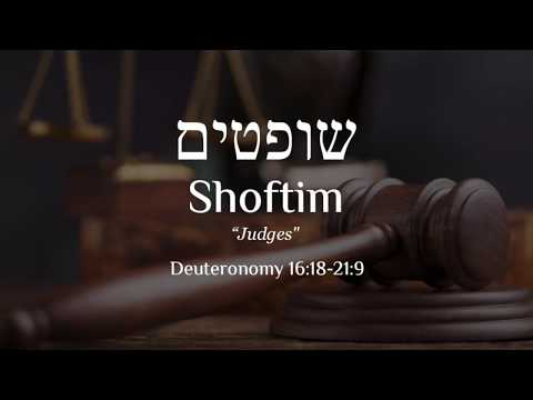Shoftim - Judges -  Learn Biblical Hebrew & Trope from the Torah