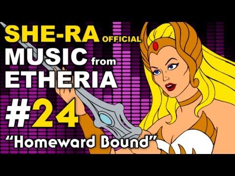 She-Ra - MUSIC from ETHERIA - Homeward Bound (He Man)