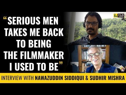 Interview with Nawazuddin Siddiqui & Sudhir Mishra | Serious Men | Film Companion