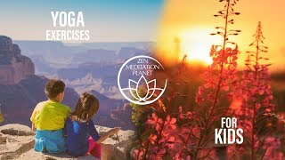 Yoga for Kids - Introduction to Mindfulness, Bond Throughout Movement