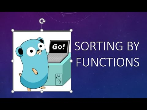 Sorting Golang | Sorting By Functions in Golang