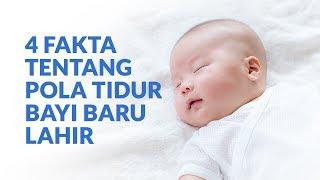 Download Video 4 Fakta Menarik Tentang Pola Tidur Bayi Baru Lahir MP3 3GP MP4