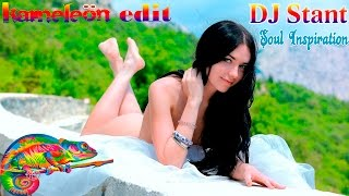 DJ Stant - Soul Inspiration (Kameleön Edit) / Electro House Music Mix & Best Club Dance Music 2015