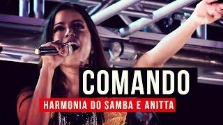 Baixar Harmonia do Samba e Anitta - Comando - YouTube Carnaval 2015