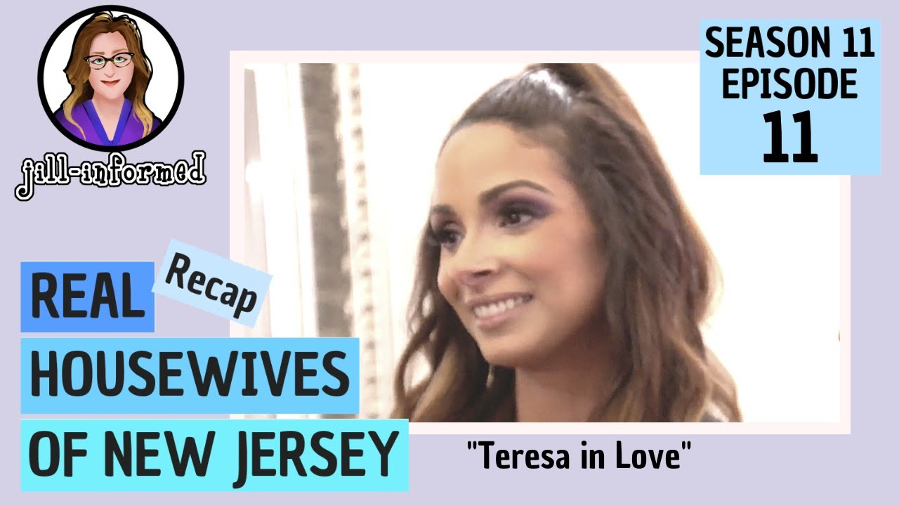 Real Housewives of New Jersey (Recap) Season 11 Episode 11 Bravo TV  (2021)