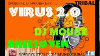 VIRUS 2.0- DJ MOUSE & BHEETOBEN ((ORIGINAL MARIMBAL MIX))