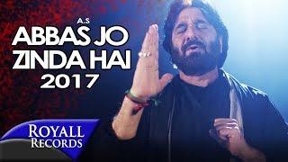 Nadeem Sarwar | Abbas Jo Zinda Hai | 2017/1439 Mp3