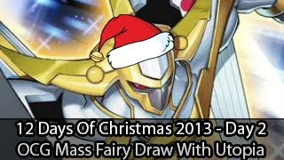 OCG Fairy Draw - 12 Days of Christmas (Day 2) - Yugioh Deck Profile and Tin Giveaway (December 2013)